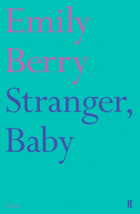 Stranger Baby by Emily Berry